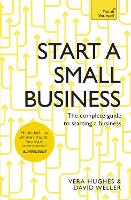Start a Small Business: The Complete...