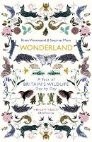 Wonderland: A Year of Britain's...