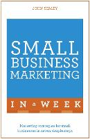 Small Business Marketing in a Week:...