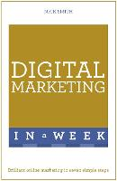 Digital Marketing in a Week: ...