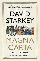 Magna Carta: The True Story Behind ...