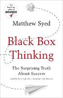 Black Box Thinking: The Surprising...