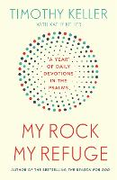 My Rock; My Refuge: A Year of Daily...
