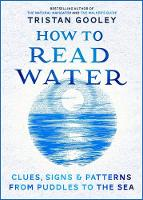 How to Read Water: Clues, Signs &...