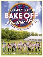 Great British Bake off: Another Slice...