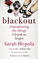 Blackout: Remembering the Things I...