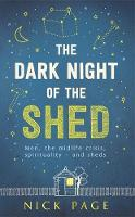 The Dark Night of the Shed: Men, the...