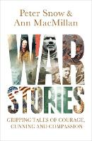 War Stories: Gripping Tales of...