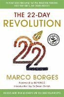 The 22 Day Revolution: The ...