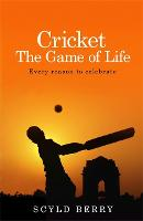 Cricket: The Game of Life: Every...