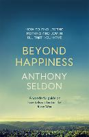 Beyond Happiness: How to Find Lasting...