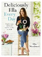 Deliciously Ella Every Day: Simple...