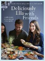 Deliciously Ella with Friends: ...