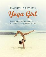 Yoga Girl: Finding Happiness,...