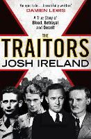 The Traitors: A True Story of Blood,...