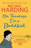 On Tuesdays I'm a Buddhist:...