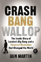 Crash Bang Wallop: The Inside Story ...