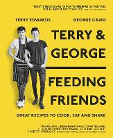 Terry & George - Feeding Friends:...