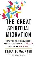 The Great Spiritual Migration: How ...