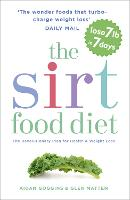 The SIRT Food Diet: The Revolutionary...