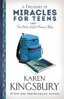 A Treasury of Miracles for Teens: ...