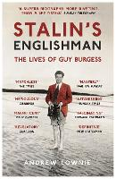 Stalin's Englishman: The Lives of Guy...