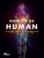How to Be Human: The Ultimate Guide ...
