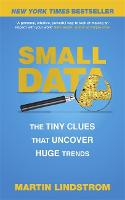 Small Data: The Tiny Clues That...