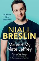 Me and My Mate Jeffrey: A Story of ...