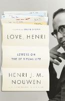 Love, Henri: Letters on the Spiritual...