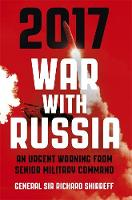 2017 War with Russia: An Urgent...