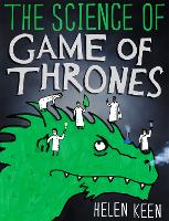 The Science of Game of Thrones: A...