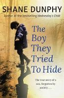 The Boy They Tried to Hide: The True...