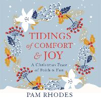 Tidings of Comfort and Joy: A...