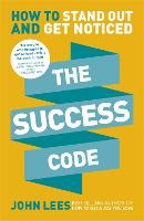 The Success Code: How to Stand Out ...