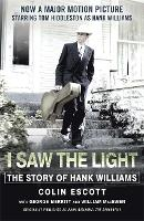 I Saw the Light: The Story of Hank...
