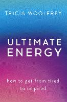 Ultimate Energy: How To Get From ...