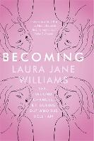 Becoming: Sex, Second Chances, and...