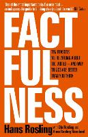 Factfulness: Ten Reasons We're Wrong...