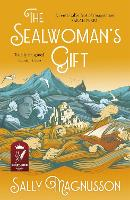 The Sealwoman's Gift (A Zoe Ball ITV...