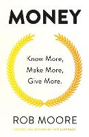 Money: Know More, Make More, Give...