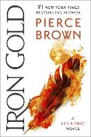 Iron Gold: The explosive new novel in...