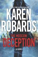 The Moscow Deception: The Guardian...