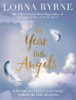 The Year with Angels: A Guide to...