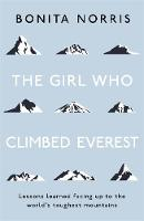 The Girl Who Climbed Everest: Lessons...
