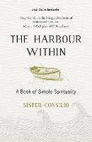 The Harbour Within: A Book of Simple...
