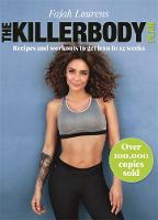 The Killerbody Plan: Recipes and...