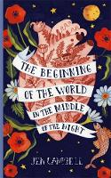 The Beginning of the World in the...