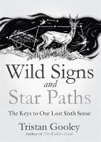 Wild Signs and Star Paths: The Keys ...