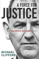 A Force for Justice: The Maurice...